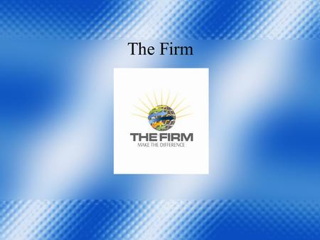 The Firm. Company Profile The Firm is the leading trade company in Israel. We can provide products for the food industry, packing, marble tiles and sanitary.
