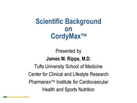 Scientific Background on CordyMax