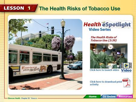 The Health Risks of Tobacco Use (2:39)