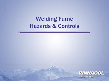 Welding Fume Hazards & Controls. Welding Fumes  Contain a variety of chemicals  Depends upon what is being welded on  The makeup of the Rods Fluxes.