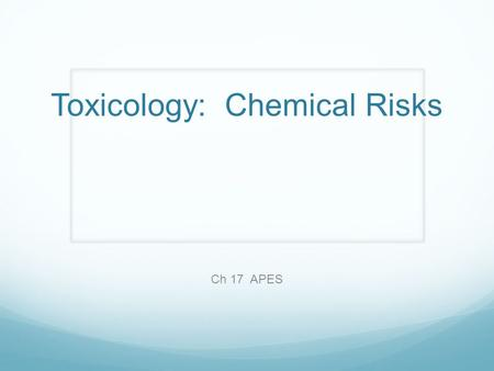 Toxicology: Chemical Risks