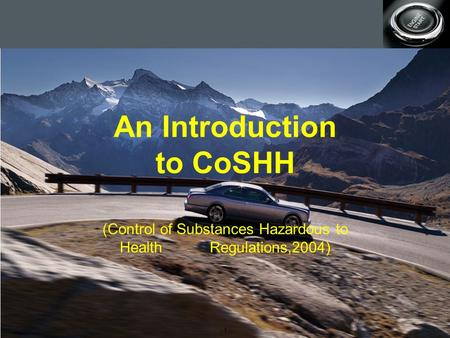 Production planning - 1 - An Introduction to CoSHH (Control of Substances Hazardous to Health Regulations,2004)