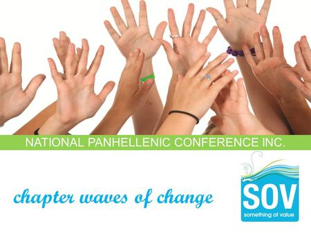 NATIONAL PANHELLENIC CONFERENCE INC. chapter waves of change.