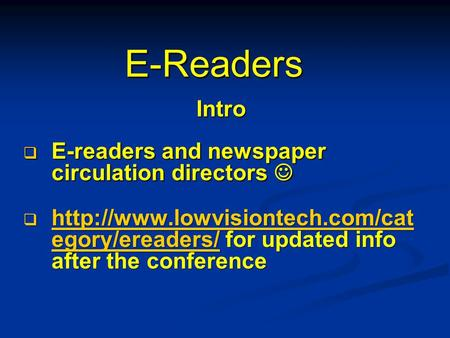 E-Readers Intro  E-readers and newspaper circulation directors  E-readers and newspaper circulation directors   egory/ereaders/