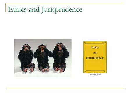 Ethics and Jurisprudence. Jurisprudence  Laws that govern  Dental Jurisprudence Laws that govern dentistry.  What a Dentist  can do,  and cannot.