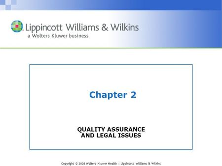 QUALITY ASSURANCE AND LEGAL ISSUES