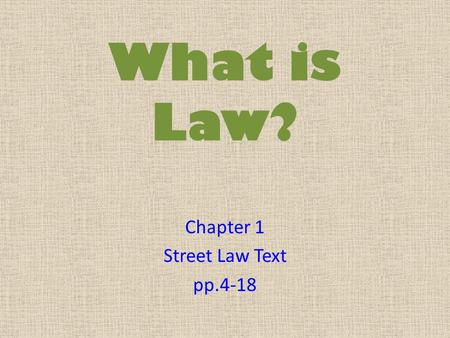 Chapter 1 Street Law Text pp.4-18