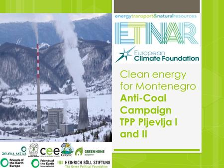 Clean energy for Montenegro Anti-Coal Campaign TPP Pljevlja I and II.