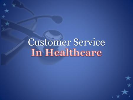 Customer Service. Objective 6.32 Demonstrate respectful and empathetic treatment of ALL patients/clients. (customer service)