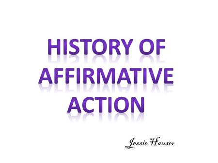 "Jessie Hauser. Regents of the University of California v. Bakke "" This landmark Supreme Court case imposed limitations on affirmative action to ensure."