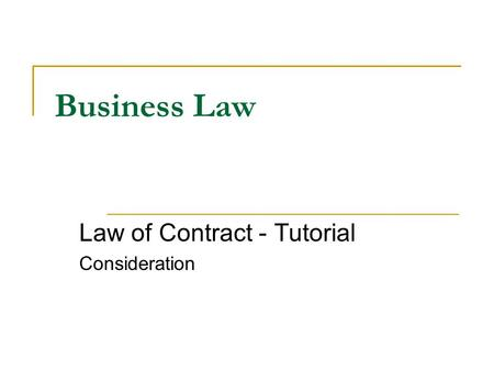Law of Contract - Tutorial Consideration