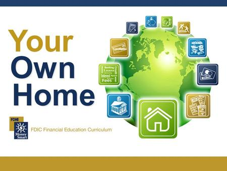 Your Own Home. Your Own Home 2 Welcome 1. Agenda 2. Ground Rules 3. Introductions.