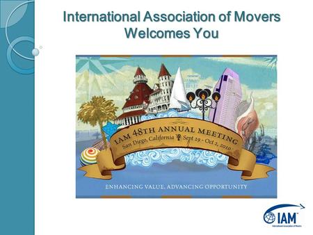 International Association of Movers Welcomes You.
