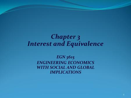 Chapter 3 Interest and Equivalence