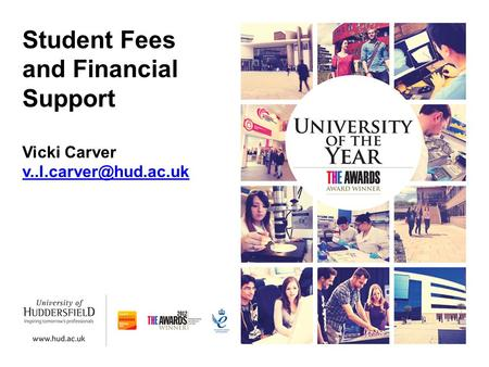 Student Fees and Financial Support Vicki Carver