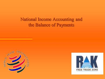 National Income Accounting and the Balance of Payments.