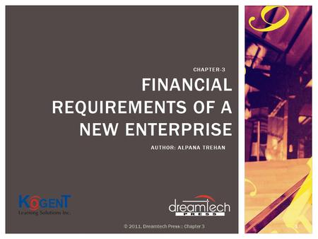 Financial Requirements of a New Enterprise