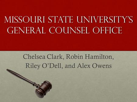 Missouri State University's General Counsel Office Chelsea Clark, Robin Hamilton, Riley O'Dell, and Alex Owens.