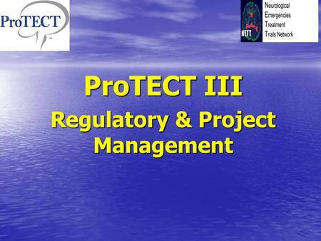 ProTECT III Regulatory & Project Management. Project Spoke Table This is where information about your Spokes is maintained This is where information about.