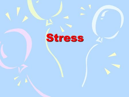 Stress. Stress Definition: In speech, stress may be defined as the degree of intensity or loudness placed on a sound; that is, the amount of force one.