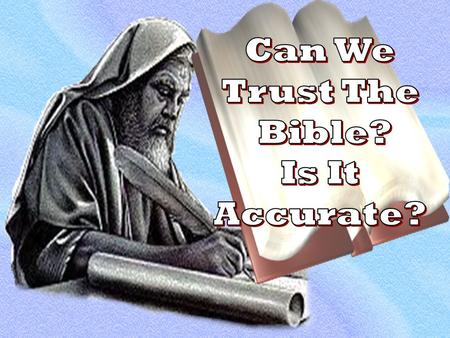 Why Should We Believe The Bible? How Did The Bible Come Down To Us? What Books Belong in the Bible? Does Historical & Archaeological Evidence Support.