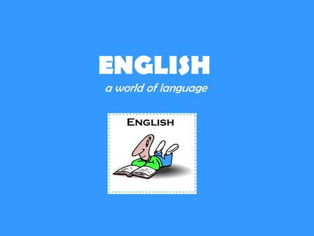 ENGLISH a world of language. United Kingdom United States of America and 103 other countries 402 million + may be between 350 million and one billion.