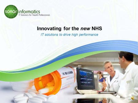 Innovating for the new NHS IT solutions to drive high performance.