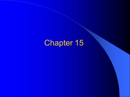 Chapter 15. Working Capital Management Chapter Objectives Managing current assets and current liabilities Appropriate level of working capital Estimating.