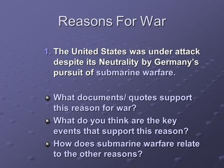reasons for u s neutrality Us neutrality in world war one  these actions all compiled into a list of reasons why the us should  lawmakers passed a series of neutrality acts that.
