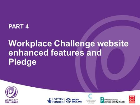 PART 4 Workplace Challenge website enhanced features and Pledge.