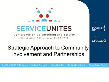 Strategic Approach to Community Involvement and Partnerships.
