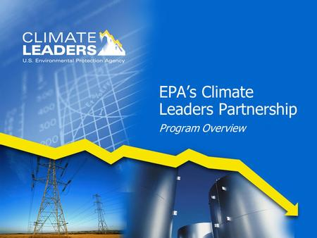 EPA's Climate Leaders Partnership Program Overview.