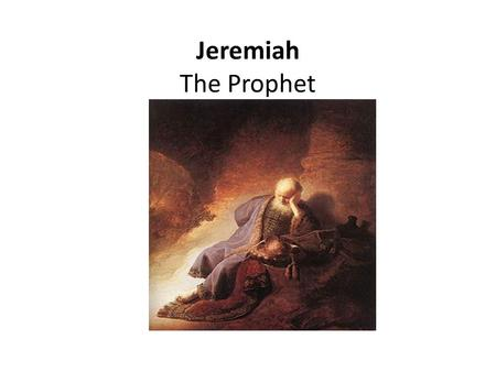 Jeremiah The Prophet. Jeremiah Author: Jeremiah. Content and Background: The book preserves an account of the prophetic ministry of Jeremiah, whose personal.