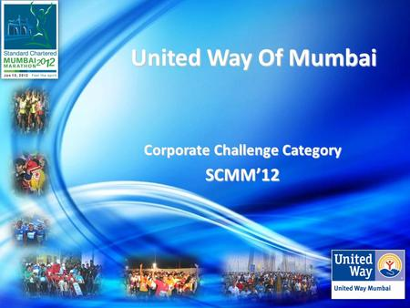 United Way Of Mumbai United Way Of Mumbai Corporate Challenge Category SCMM'12.