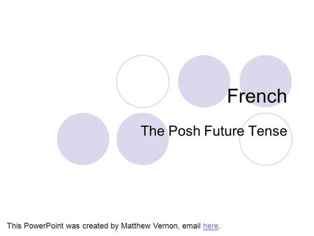 French The Posh Future Tense