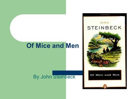 Of Mice and Men By John Steinbeck. DOL Arent their a lot of quoted passages in youre short story charise The students have sold many newspaper subscriptions.