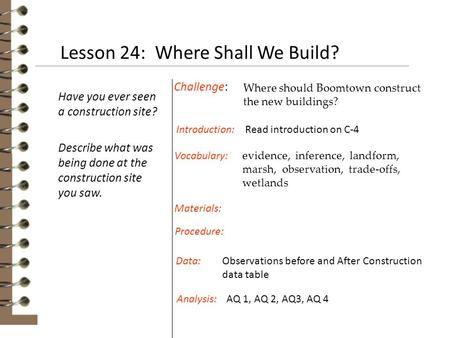 Lesson 24: Where Shall We Build?