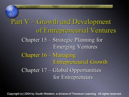 Part V – Growth and Development of Entrepreneurial Ventures