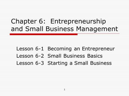 Chapter 6: Entrepreneurship and Small Business Management