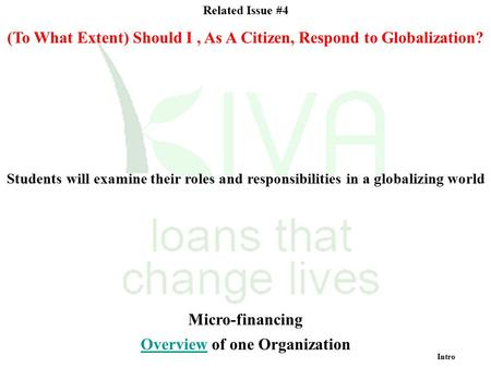 (To What Extent) Should I , As A Citizen, Respond to Globalization?