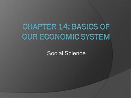 Social Science. Circular Flow  We are all part of the circular flow of economic activity by buying items with money that you acquire from working  Businesses.