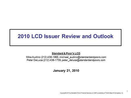 2010 <strong>LCD</strong> Issuer Review and Outlook