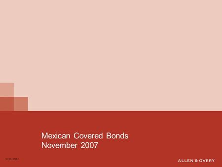 Mexican Covered Bonds November 2007 NY:2918745.1.