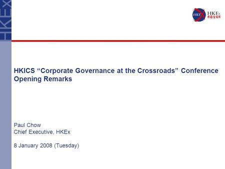 "HKICS ""Corporate Governance at the Crossroads"" Conference"