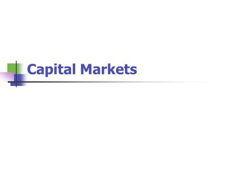 Capital Markets.