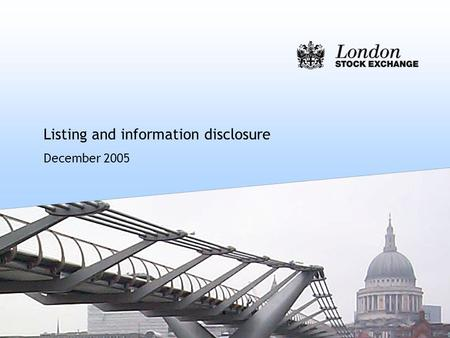Listing and information disclosure December 2005.
