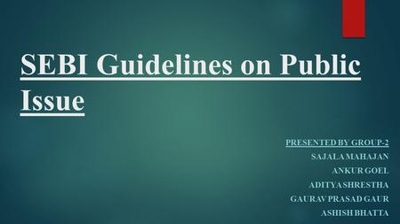 SEBI Guidelines on Public Issue
