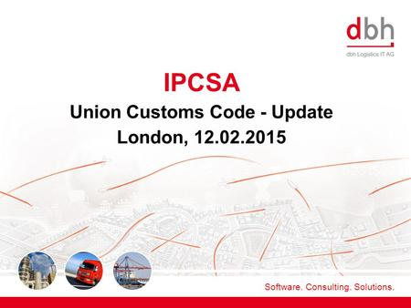 Union Customs Code - Update