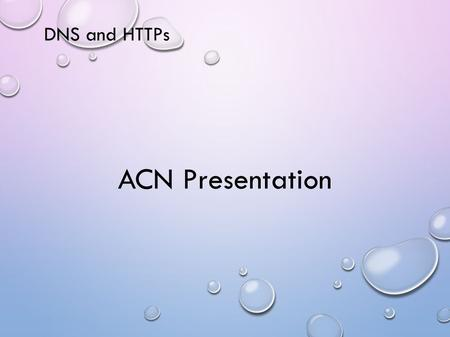 DNS and HTTPs ACN Presentation. Domain Names We refer to computers on the Internet (Internet hosts), by names like: sharda.ac.in These are called domain.