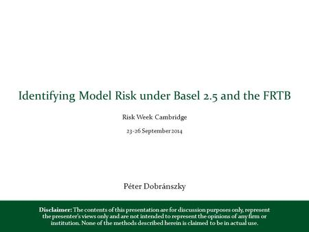 Identifying Model Risk under Basel 2.5 and the FRTB